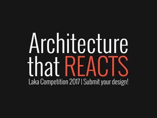 Laka Competition'17: Architecture that Reacts